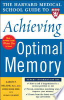 Harvard Medical School Guide to Achieving Optimal Memory