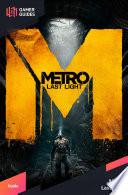 Metro  Last Light   Strategy Guide