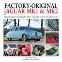 Factory Original Jaguar Mk1   Mk2