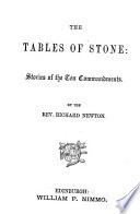 The tables of stone  stories of the Ten commandments