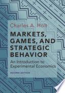 Markets Games And Strategic Behavior
