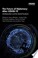 The Future of Diplomacy After COVID-19