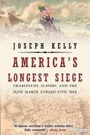 America s Longest Siege