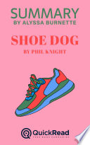 Summary of Shoe Dog by Phil Knight