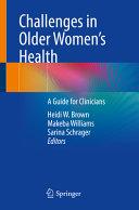 Challenges in Older Women   s Health