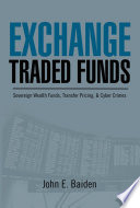 Exchange Traded Funds Sovereign Wealth Funds Transfer Pricing Cyber Crimes Book PDF