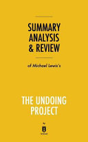 Summary  Analysis   Review of Michael Lewis s The Undoing Project by Instaread