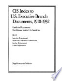 CIS Index to U.S. Executive Branch Documents, 1910-1932: Interior Department. Interstate Commerce Commission. Justice Department. Labor Department (4 v.)