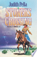 Stoner's Crossing (Lone Star Legacy Book #2)