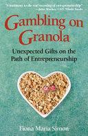 Gambling on Granola