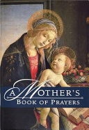 A Mother s Book of Prayers