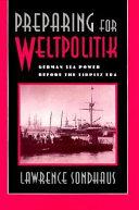 Preparing for Weltpolitik Book