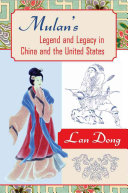 Mulan's Legend and Legacy in China and the United States
