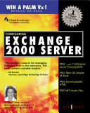 Configuring Exchange Server 2000: pdf; 1928994253.pdf; Cover; Table of Contents; Foreword; Chapter 1 What's New in Exchange 2000; Chapter 2 Active Directory Integration with Exchange 2000; Chapter 3 Security Applications that Enhance Exchange 2000; Chapter 4 Basic Administration; Chapter 5 Client Access to Exchange 2000 for E-Mail; Chapter 6 Deploying Exchange 2000 Server; Chapter 7 Defending Exchange 2000 from Attack; Chapter 8 Real-Time Communication in Exchange 2000; Chapter 9 Application Service Providers; Chapter 10 Is Your Backup and Restore Really Working?; Chapter 11 Clustering Your Exchange 2000 Server