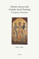 Patristic Sources And Catholic Social Teaching