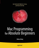 Mac Programming for Absolute Beginners