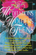 365 Meditations for Mothers of Teens Book PDF