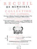 Recueil de mémoires, ou, Collection de piéces académiques