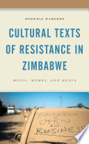 Cultural Texts of Resistance in Zimbabwe Book
