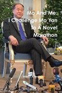 Mo And Me  I Challenge Mo Yan To A Novel Marathon