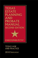 Texas Estate Planning and Probate Manual   Second Edition