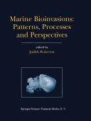 Marine Bioinvasions  Patterns  Processes and Perspectives