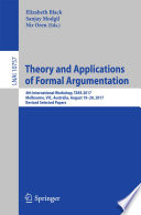 Theory and Applications of Formal Argumentation Book PDF