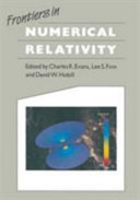Frontiers in Numerical Relativity