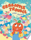 Read Online Crabapple Trouble For Free