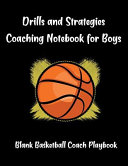 Drills and Strategies Coaching Notebook for Boys