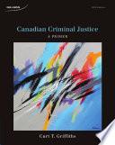 Canadian Criminal Justice: A Primer, 5e