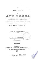 A Narrative of Arctic Discovery  from the Earliest Period to the Present Time