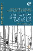 The ILO from Geneva to the Pacific Rim Pdf/ePub eBook