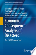 Economic Consequence Analysis of Disasters