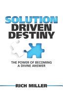 Solution Driven Destiny Book PDF
