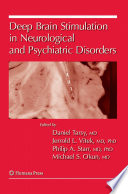 Deep Brain Stimulation in Neurological and Psychiatric Disorders