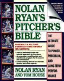 Nolan Ryan s Pitcher s Bible Book PDF