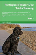 Portuguese Water Dog Tricks Training Portuguese Water Dog Tricks   Games Training Tracker   Workbook  Includes