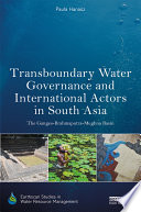 Transboundary Water Governance and International Actors in South Asia