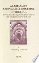 Al-Ghazālī's Unspeakable Doctrine of the Soul