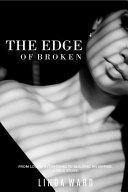 The Edge of Broken