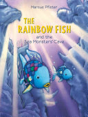Rainbow Fish and the Sea Monsters  Cave Book PDF