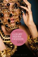 Luxury Indian Fashion