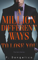 A Million Different Ways to Lose You