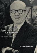 What s His Name  John Fiedler