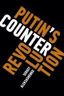 Putin's Counterrevolution Book