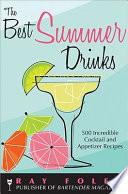 The Best Summer Drinks