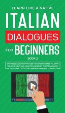 Italian Dialogues for Beginners Book 2