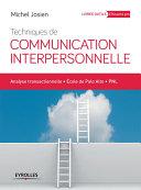 Techniques de communication interpersonnelle