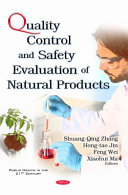 Quality Control and Safety Evaluation of Natural Products